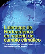 Liderazgo de Norteamérica en materia de cambio climático